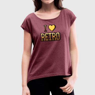 I Love Retro I love RETRO yellow - Women's T-Shirt with rolled up sleeves