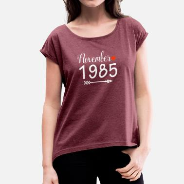 1985 Cool November 1985 - Women's T-Shirt with rolled up sleeves