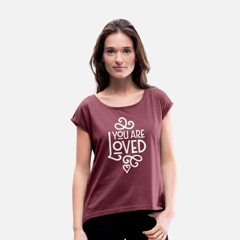 Valentinstag T-Shirts - You Are Loved - Frauen T-Shirt mit gerollten Ärmeln Bordeauxrot meliert