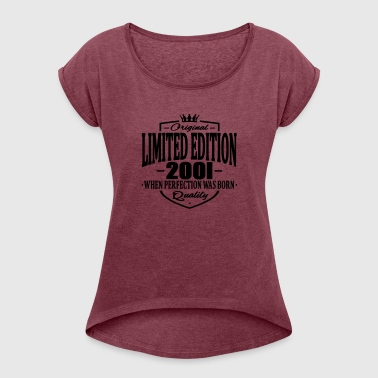 Limited edition 2001 - Women's T-Shirt with rolled up sleeves