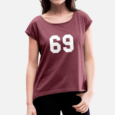 School Style 69 High School Style White - Women's T-Shirt with rolled up sleeves