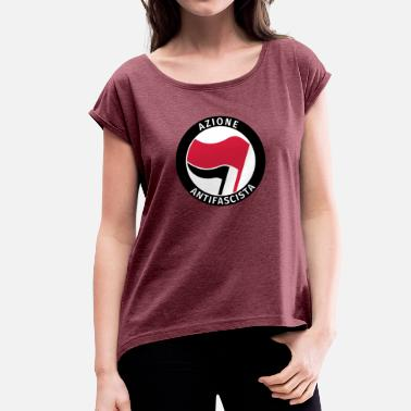 Antifascist Azione Antifascista Antifa Italy - Women's T-Shirt with rolled up sleeves