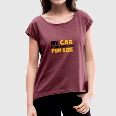 Small Car small car - Women's T-Shirt with rolled up sleeves