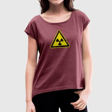 radioactivity - Women's T-Shirt with rolled up sleeves