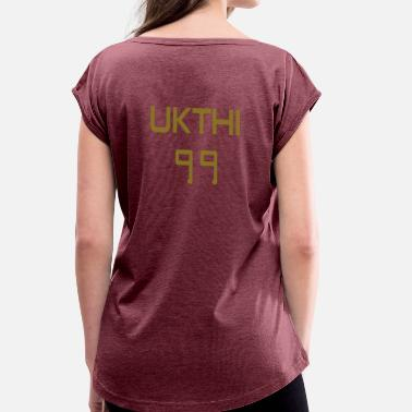 Productive Muslim UKTHI 99 + Desired names - Women's T-Shirt with rolled up sleeves