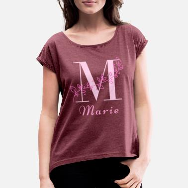 Womens Name Marie women's name rare girl's name name with M - Women's Rolled Sleeve T-Shirt