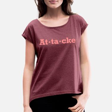 Attack attack - Women's Rolled Sleeve T-Shirt