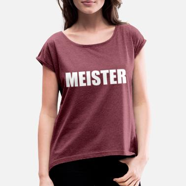 Masters At Work master - Women's T-Shirt with rolled up sleeves