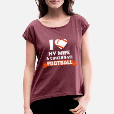 04 I love wife cin football - Women's Rolled Sleeve T-Shirt