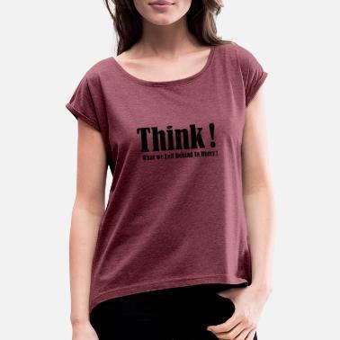 Magliette Con Ordina PinkSpreadshirt Online Tema Think l51JFKuTc3