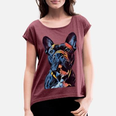 Artist Frenchie Art - French Bulldog colorful - Frauen T-Shirt mit gerollten Ärmeln