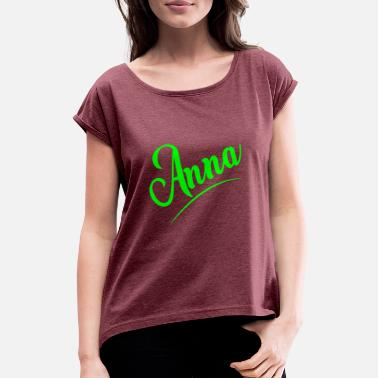 Anne Ann - Women's T-Shirt with rolled up sleeves