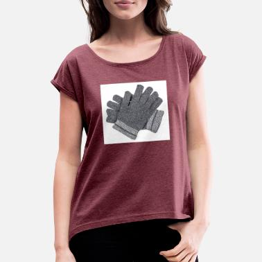 Gloves gloves - Women's Rolled Sleeve T-Shirt