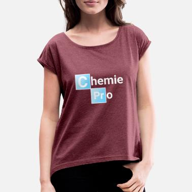 Chemistry Pro - Women's Rolled Sleeve T-Shirt