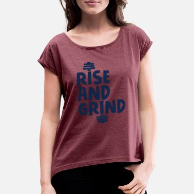 Grindhouse Rise and Grind Dumbell - Women's Rolled Sleeve T-Shirt