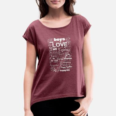 Loved Live Love Laugh - Women's Rolled Sleeve T-Shirt