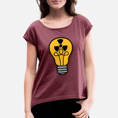 Energy atom energy sign symbol radioactive light bulb - Women's Rolled Sleeve T-Shirt