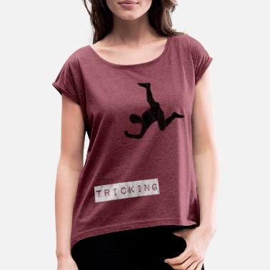 Salto Tricking Parcours Salto and Flikflak Tricks - Women's T-Shirt with rolled up sleeves