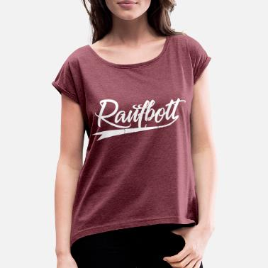 Greenboy raufbolt - Women's Rolled Sleeve T-Shirt