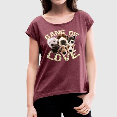 Gang of Love - Women's T-shirt with rolled up sleeves