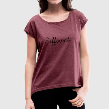 different collection - Women's T-shirt with rolled up sleeves