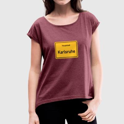 Capital Karlsruhe - Women's T-shirt with rolled up sleeves