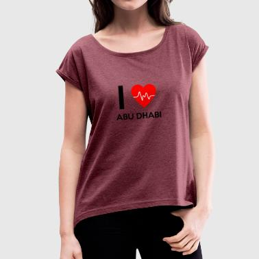 I Love Abu Dhabi - I Love Abu Dhabi - Women's T-shirt with rolled up sleeves