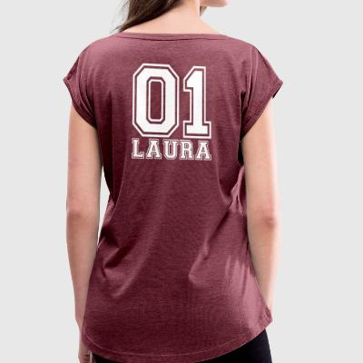 Laura - Name - Women's T-shirt with rolled up sleeves