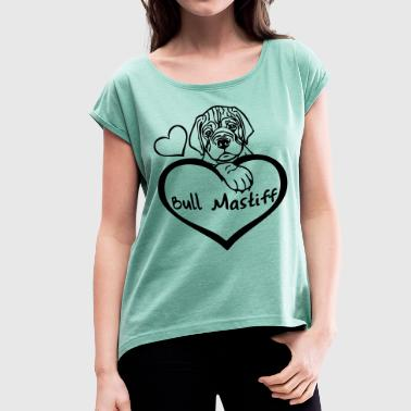 Mastiff - www.dog-power.nl - Frauen T-Shirt mit gerollten Ärmeln