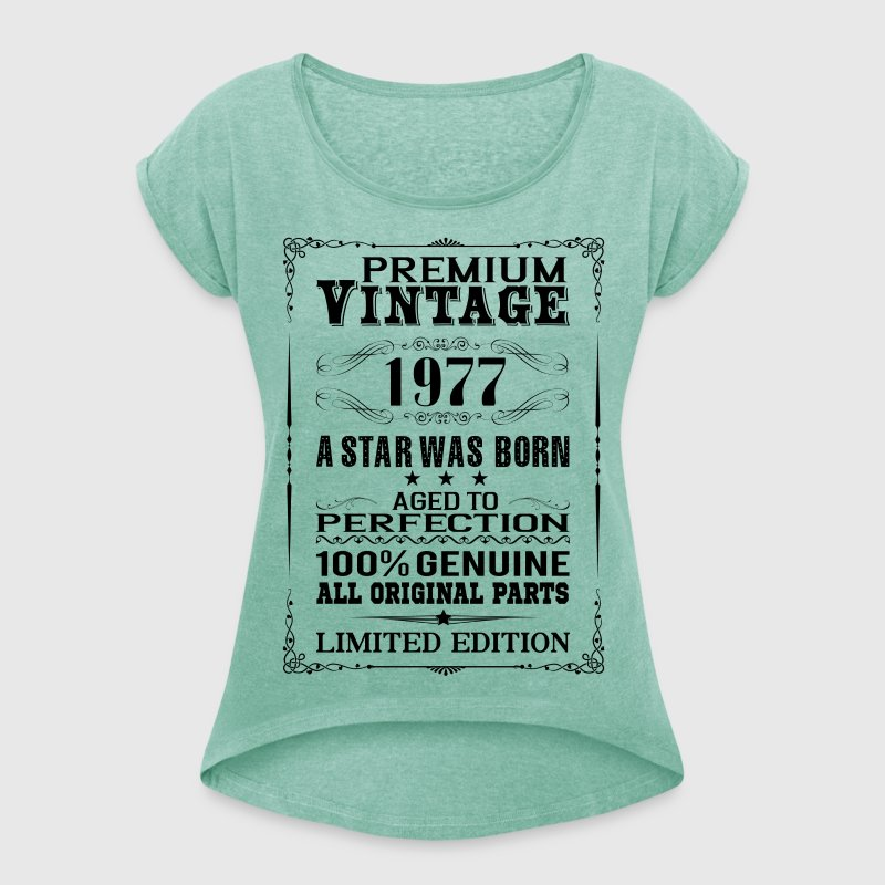 PREMIUM VINTAGE 1977 - Women's T-shirt with rolled up sleeves