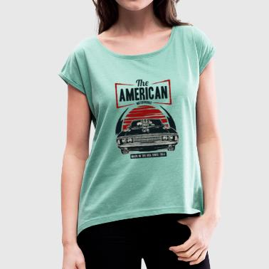 American muscle car - Women's T-Shirt with rolled up sleeves