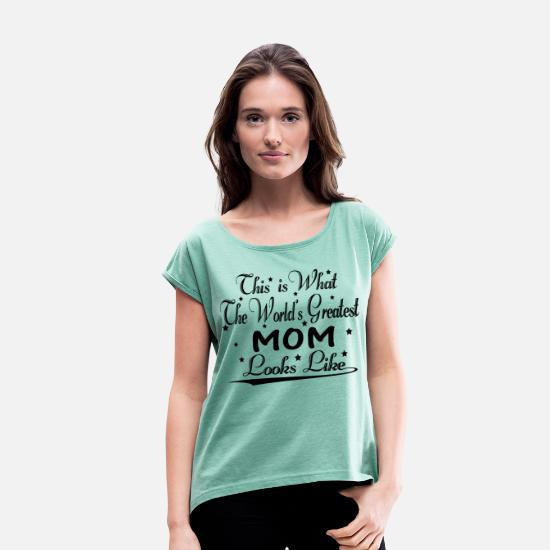 Family T-Shirts - World's Greatest Mom... - Women's Rolled Sleeve T-Shirt heather mint