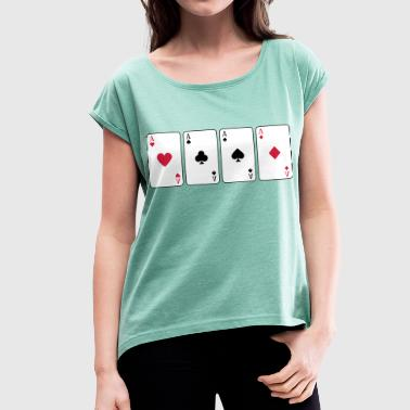 Card Game, Poker, Ace - Women's T-shirt with rolled up sleeves