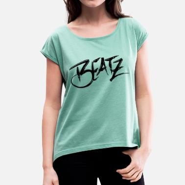 Beatz - Women's T-Shirt with rolled up sleeves