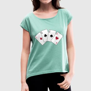 Card Game, Poker, Ace - Camiseta con manga enrollada mujer