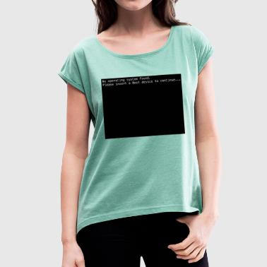 Operating System No operating system - Women's T-Shirt with rolled up sleeves