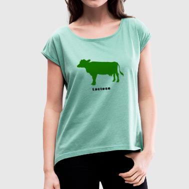 lactose - Women's T-Shirt with rolled up sleeves