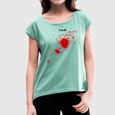 Bloodstain - Women's T-Shirt with rolled up sleeves