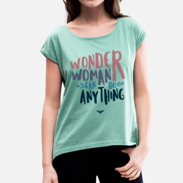 Frauentag DC Comics Wonder Woman Can Do Anything - Frauen T-Shirt mit gerollten Ärmeln