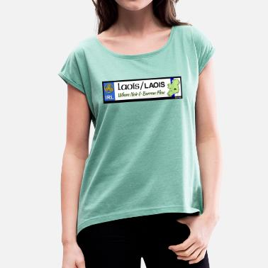 Gaa LAOIS, IRELAND: licence plate tag style decal eu - Women's T-Shirt with rolled up sleeves