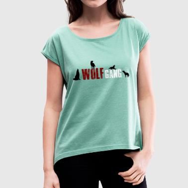 Group Gang Wolfgang-Wolf Gang 4 Name or group of animals? - Women's T-Shirt with rolled up sleeves