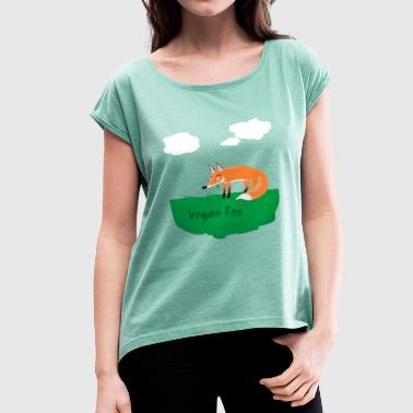 Vegan Fox Funny vegan fox is happy, eats grass - Women's T-Shirt with rolled up sleeves