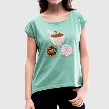 Donut Coffee Bicycle - Women's T-Shirt with rolled up sleeves