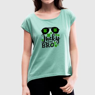 Bro Symbol Lucky Bro Shamrocks And Sunglasses St Patricks Day - Women's T-Shirt with rolled up sleeves
