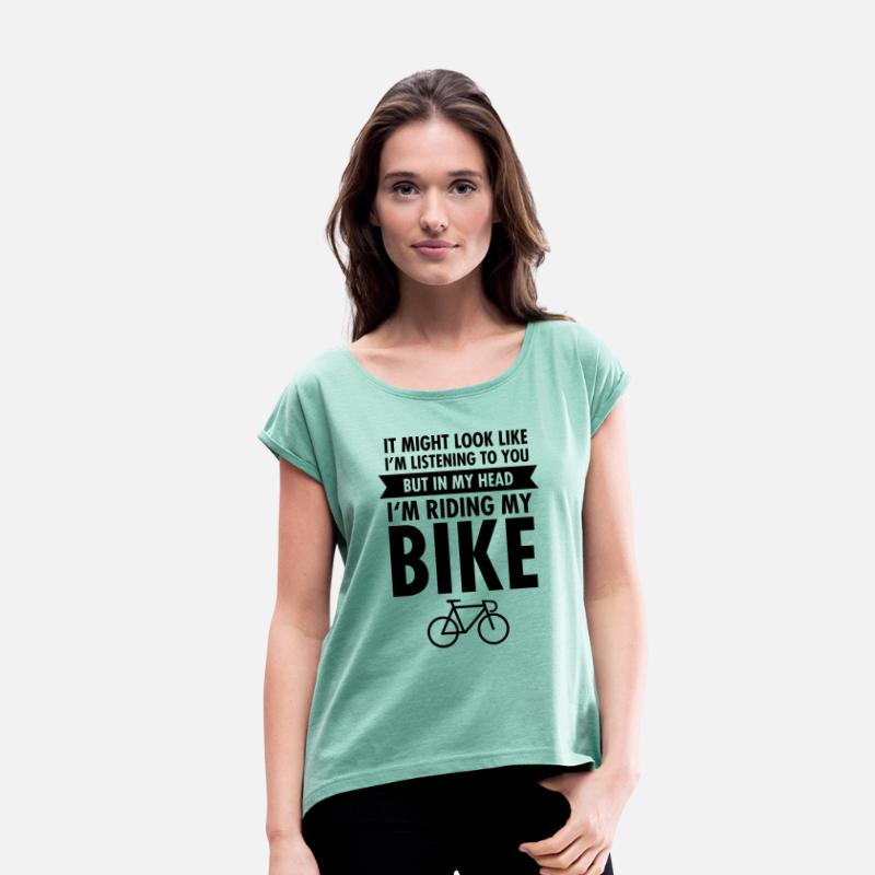 Awesome T-Shirts - ...In My Head I\'m Riding My Bike - Women's Rolled Sleeve T-Shirt heather mint
