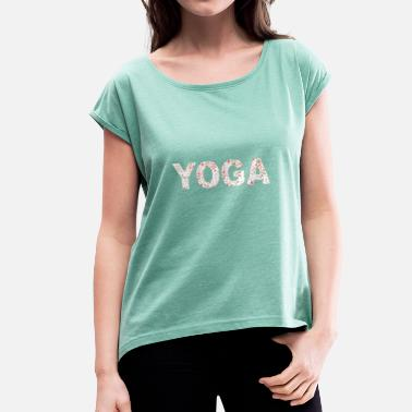 India Yoga Yoga India Peace Health - Women's T-Shirt with rolled up sleeves