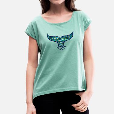 Mermaid fin whale fin, Mermaid - Women's T-Shirt with rolled up sleeves