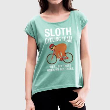 Sloth Cycling Team Sloth Cycling Team - Women's T-Shirt with rolled up sleeves