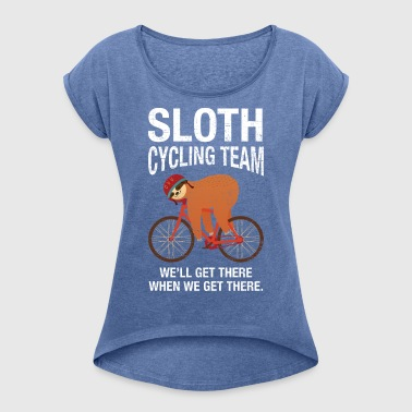 Sloth Cycling Team - Women's T-shirt with rolled up sleeves