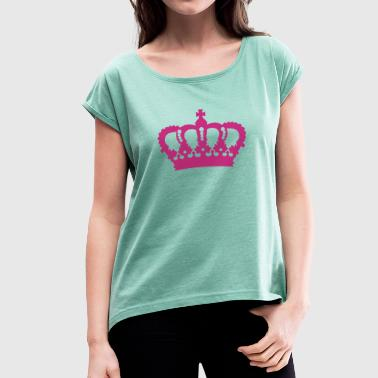 Crown King Queen Prinz Princess Royal pink - Women's T-shirt with rolled up sleeves